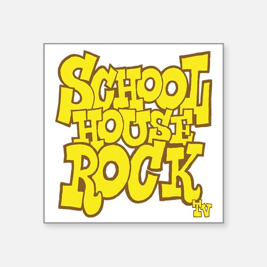 "2-schoolhouserock_yellow_RE Square Sticker 3"" x 3"""
