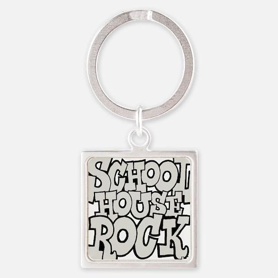 3-schoolhouserock_gray Square Keychain