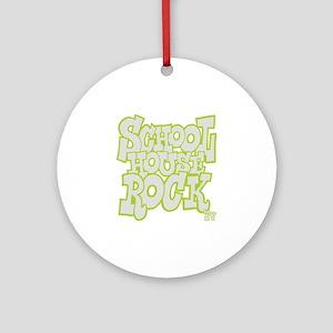 2-schoolhouserock_gray_REVERSE Round Ornament