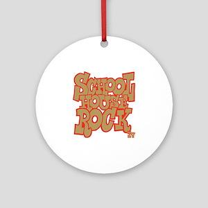 2-schoolhouserock_brown_REVERSE Round Ornament