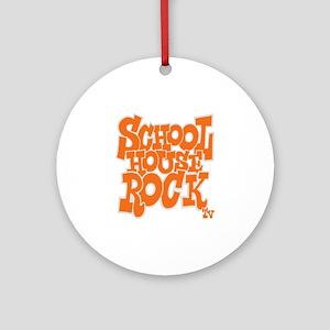 2-schoolhouserock_orange_REVERSE Round Ornament