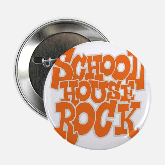 "2-schoolhouserock_orange_REVERSE 2.25"" Button"