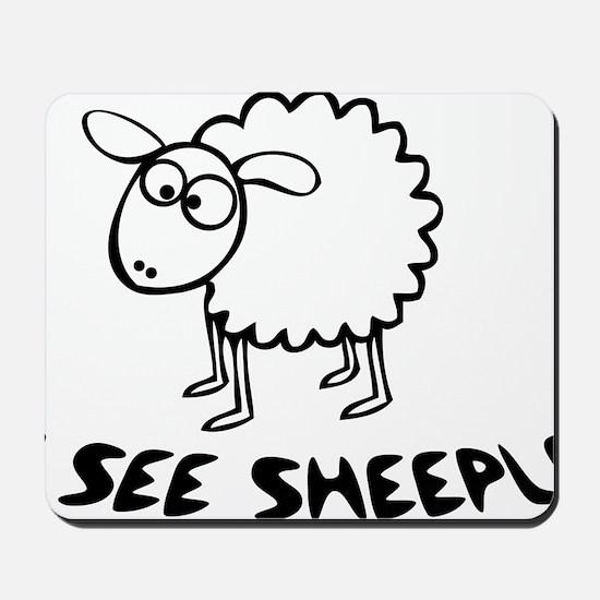 I See Sheeple Mousepad