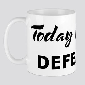 Today I feel defeated Mug