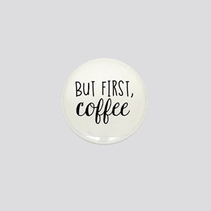 Coffee First Mini Button