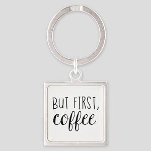 Coffee First Keychains