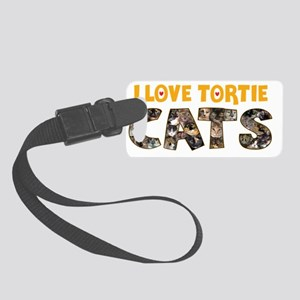I love Tortie Cats Small Luggage Tag