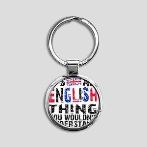 English Thing Round Keychain