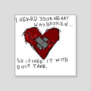"Good Broken Heart Square Sticker 3"" x 3"""