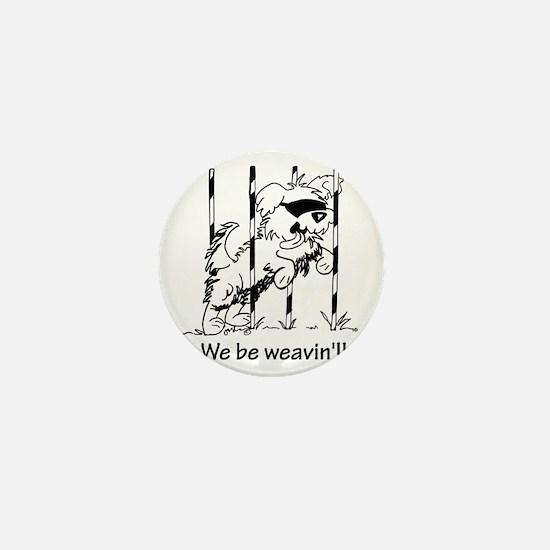 We be weavin!! Mini Button