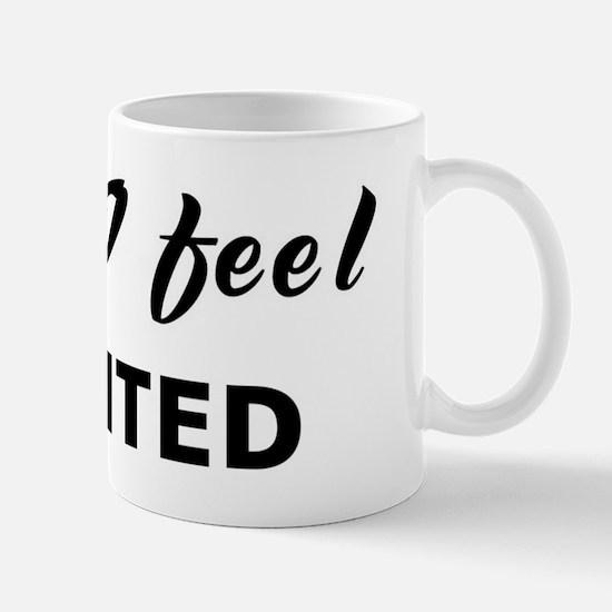 Today I feel granted Mug