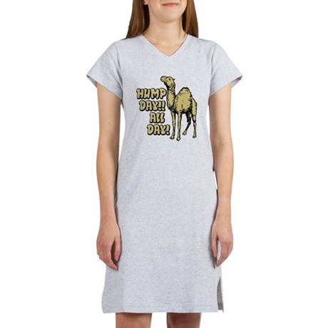 Hump Day All Day Women's Nightshirt