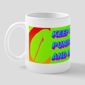 KEEP CAPITAL PUNISHMENT(bumper sticker) Mug