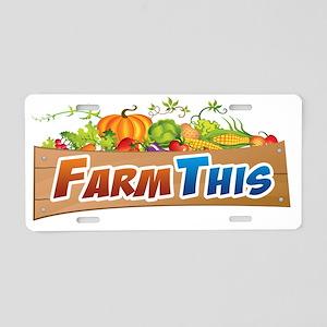Farm This Aluminum License Plate