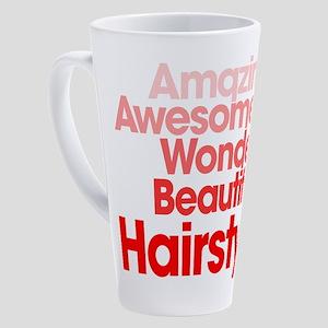 Amazing Awesome Wonderful Beautifu 17 oz Latte Mug