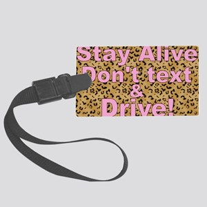 text and drive leopard pink Large Luggage Tag