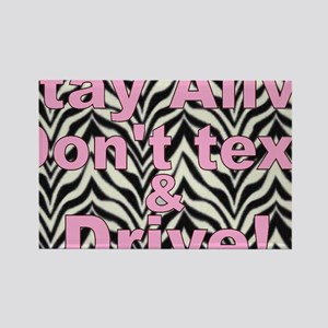 text and drive zebra pink Rectangle Magnet