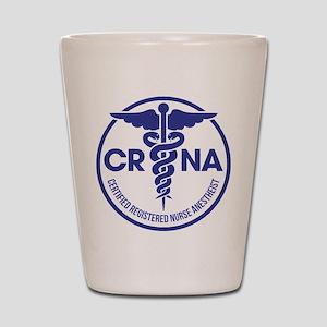 CRNA Certified Registered Nurse Anesthe Shot Glass