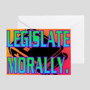 LEGISLATE MORALLY(wall calendar) Greeting Card