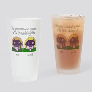 The grass is greener Drinking Glass