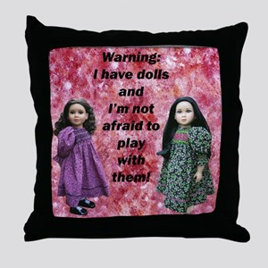 10x10 tshirt Ive got dolls Throw Pillow