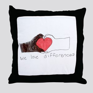 We Love Differences Throw Pillow
