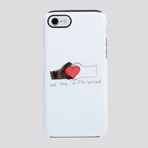 We Love Differences Iphone 7 Tough Case