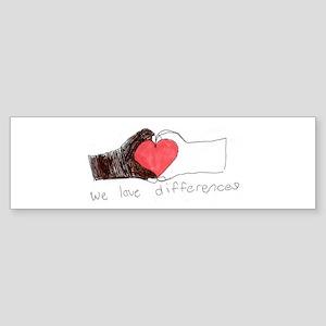 We Love Differences Bumper Sticker