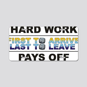 hard work Aluminum License Plate
