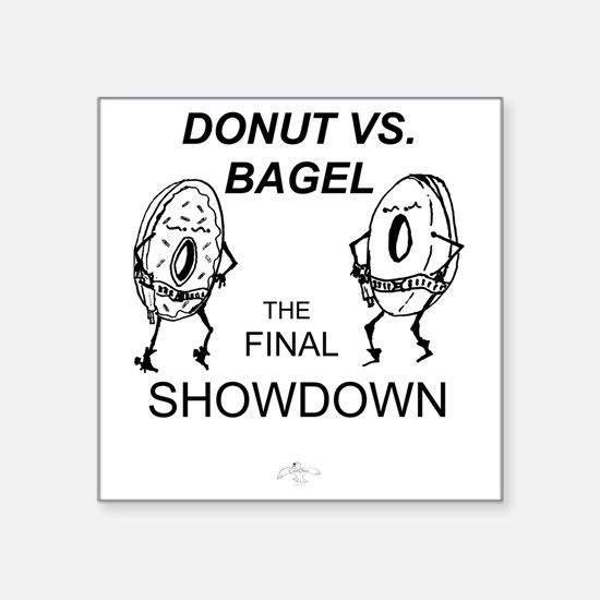 "Donut_vs_Bagel_ME_flat Square Sticker 3"" x 3"""