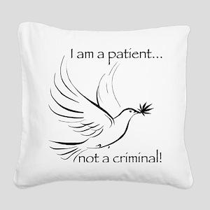 patient not criminal black Square Canvas Pillow