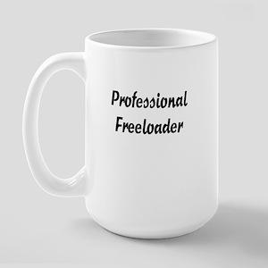 Freeloader Large Mug