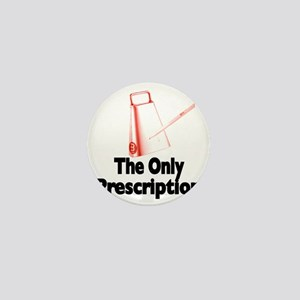 cowbell-the only prescription Mini Button