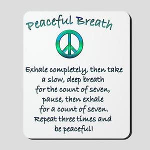 peaceful breath2 Mousepad