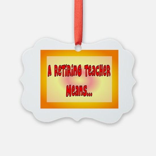 Retired Teacher Card Ornament