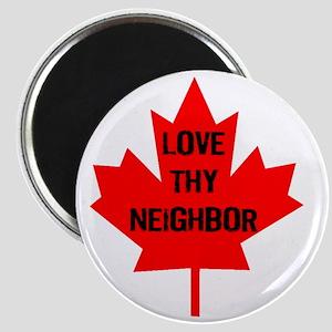 Love thy neighbor-1 Magnet