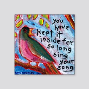 "your song Square Sticker 3"" x 3"""