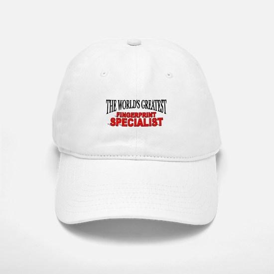 """""""The World's Greatest Fingerprint Specialist"""" Baseball Baseball Cap"""