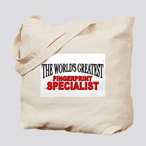 """""""The World's Greatest Fingerprint Specialist"""" Tote"""