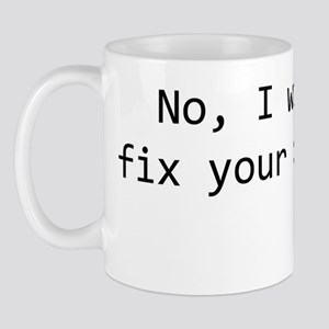 no_fix_comp_whtsrt Mug
