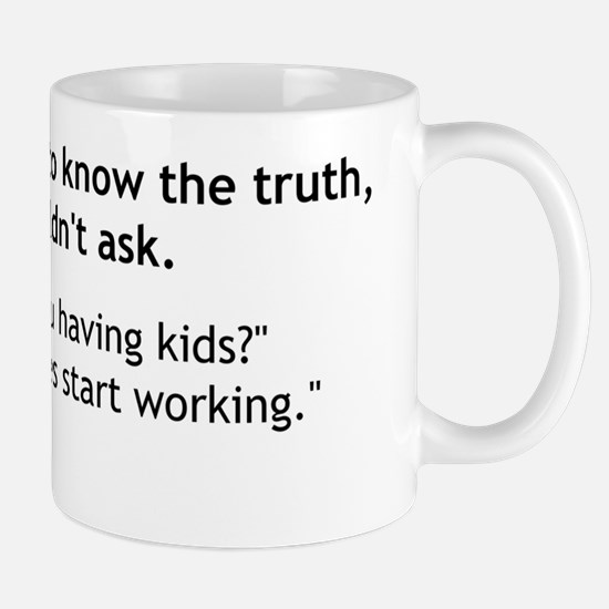 infertile truth Mug