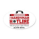 The Handyman Hotline Oval Car Magnet
