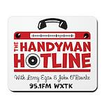 The Handyman Hotline Mousepad
