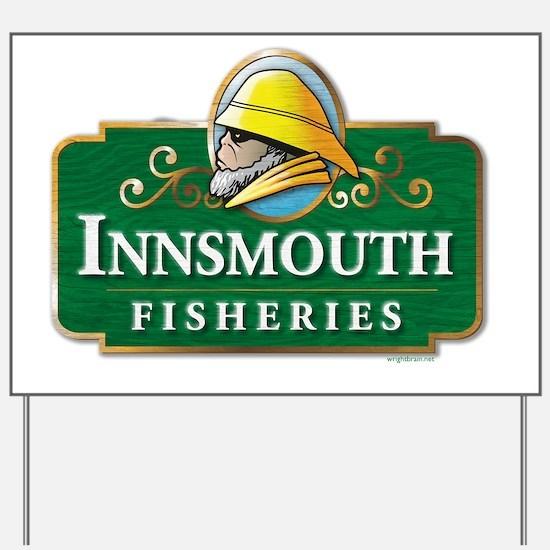 Innsmouth Fisheries Yard Sign