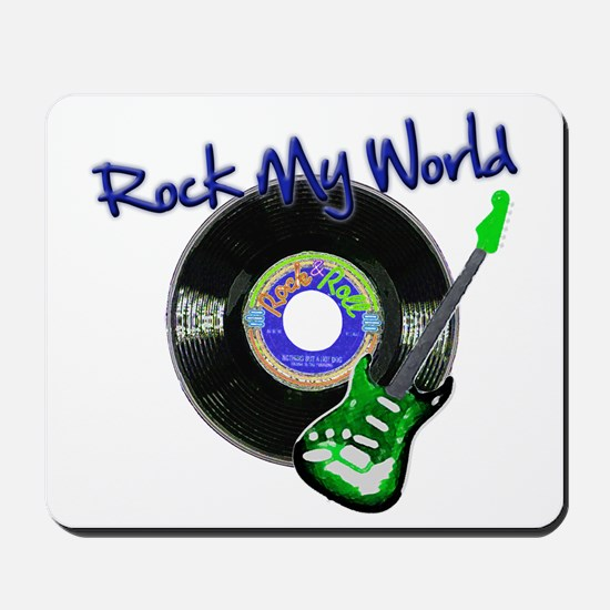Rock My World Mousepad