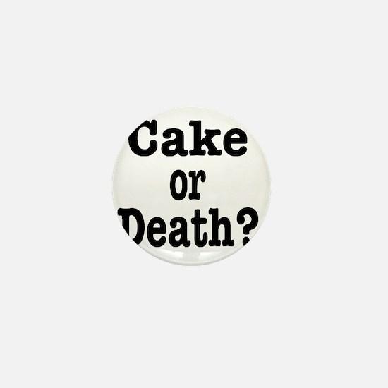 cake or death Mini Button