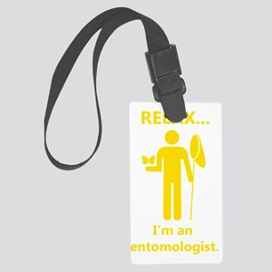 2-relax I am an entomologist_man Large Luggage Tag