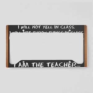 Chalkboard I AM THE TEACHER 1 License Plate Holder