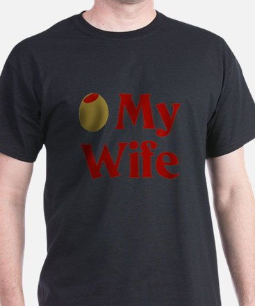 Olive My Wife T-Shirt