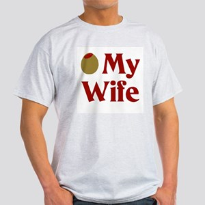Olive My Wife Ash Grey T-Shirt